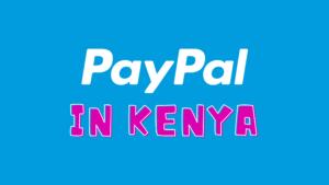 Paypal in Kenya